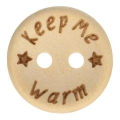 Holzknopf - keep me warm - Größe 24 - 15mm